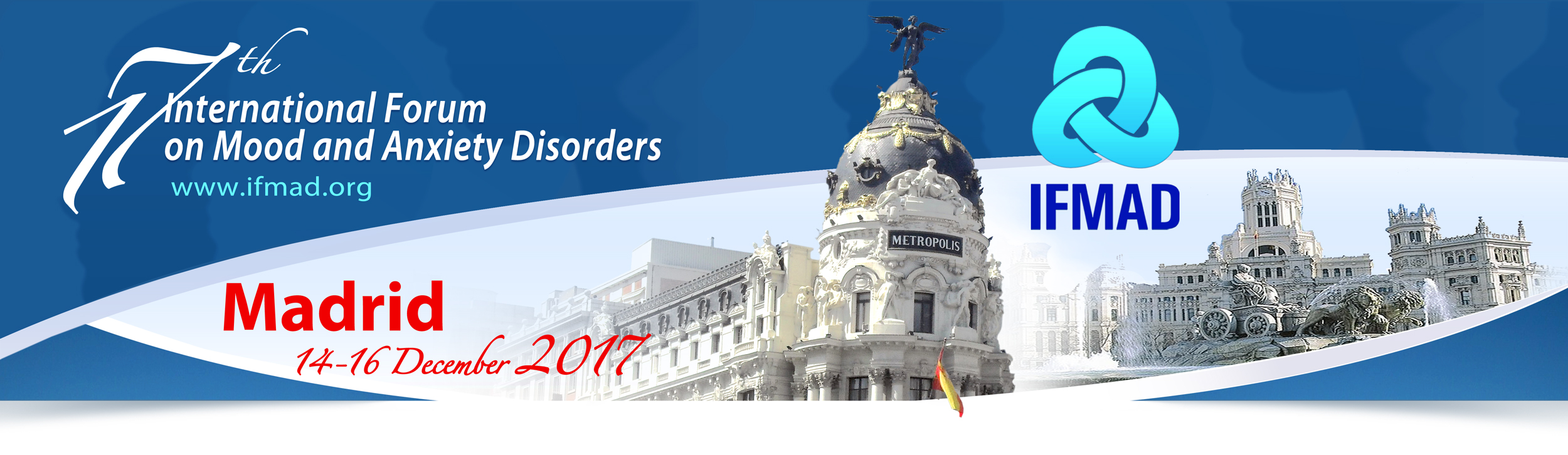 17th International Forum On Mood and Anxiety Disorders, Madrid December 14-16, 2017